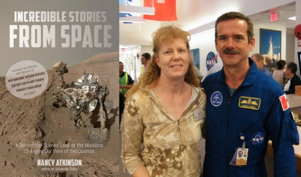Incredible Stories from Space, and the author with astronaut Chris Hadfield. Images credit: Atkinson/Page Street Publishing (L); Kent Rominger (R).